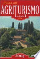 Guida all agriturismo in Italia 2004