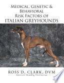 Medical  Genetic   Behavioral Risk Factors of Italian Greyhounds