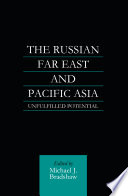 The Russian Far East and Pacific Asia