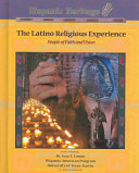 The Latino Religious Experience