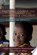 Pastoral Counseling For Orphans And Vulnerable Children