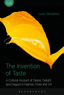 The Invention of Taste The Development Of Taste From Ancient Times To