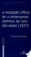 A recepção crítica de O amanuense Belmiro, de Cyro dos Anjos (1937)