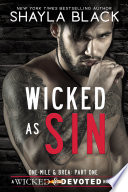 Wicked as Sin  One Mile   Brea  Part One  Book PDF