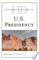 Historical Dictionary of the U S  Presidency