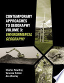 Contemporary Approaches To Geography Volume 3 Environmental Geography
