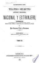 Teatro selecto  antiguo y moderno  nacional y extranjero