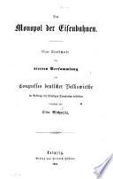 Das Monopol der Eisenbahnen. Eine Denkschrift, etc