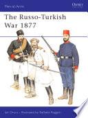 The Russo Turkish War 1877