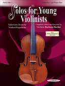 Solos for Young Violinists, Vol 3: Selections from the Student Repertoire Works Ranging From Elementary To Advanced