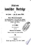 Eine Gesammtausgabe des Bewährtesten so wie auch des originaliter Neuesten der komischen Vorträge in Poesie und Prosa von F. E. Moll