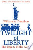 Twilight of Liberty