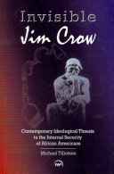 Invisible Jim Crow