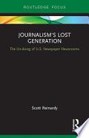 Journalism   s Lost Generation