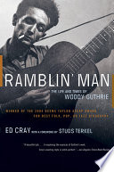 Ramblin  Man  The Life and Times of Woody Guthrie