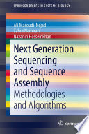 Next Generation Sequencing and Sequence Assembly