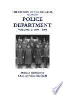 The History Of The Decatur Illinois Police Department Volume 2