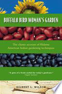 Buffalo Bird Woman s Garden