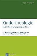 Kindertheologie als theologische Kompetenz von Kindern