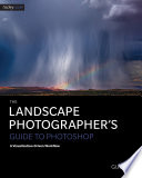 The Landscape Photographer S Guide To Photoshop