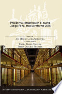 Prisi  n y alternativas en el nuevo C  digo Penal tras la reforma 2015