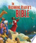 The Beginning Reader s Bible