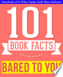Bared to You   101 Amazingly True Facts You Didn t Know