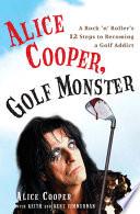 Alice Cooper  Golf Monster
