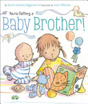 You're Getting a Baby Brother! Book