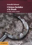 L Unione Sovietica e la Shoah