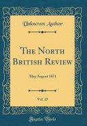The North British Review  Vol  15 Book PDF