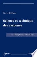 Science et technique des carbones   de l     nergie aux mat  riaux