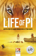 Life of Pi, Mit 1 Audio-CD. Level 4 (A2/B1)