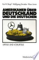 Amerikaner   ber Deutschland und die Deutschen