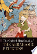 The Oxford Handbook of the Abrahamic Religions