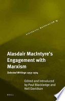 Alasdair MacIntyre s Engagement with Marxism