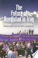 The Future of Kurdistan in Iraq
