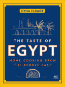 The Taste Of Egypt : of egyptian and middle eastern cuisine...