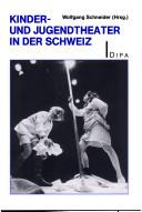 Kinder- und Jugendtheater in der Schweiz