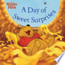 Winnie the Pooh  A Day of Sweet Surprises