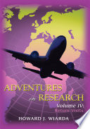 Adventures in Research: Volume IV: Return Visits Scholars Of International Relations Comparative Politics And