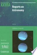 Reports on Astronomy 2003-2005 (IAU XXVIA)