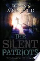 The Silent Patriots