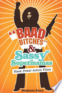 Baad Bitches  and Sassy Supermamas
