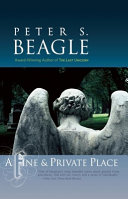 A Fine & Private Place by Peter S Beagle