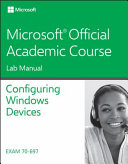 70 697 Configuring Windows Devices Lab Manual