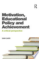 Motivation  Educational Policy and Achievement