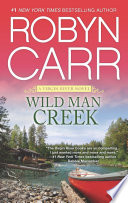 Wild Man Creek : started it all… sometimes love takes root in...