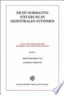 Nicht normative Steuerung in dezentralen Systemen