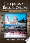 The Qur an and Biblical Origins